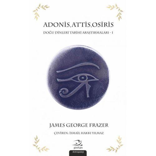 Adonis, Attis, Osiris 1