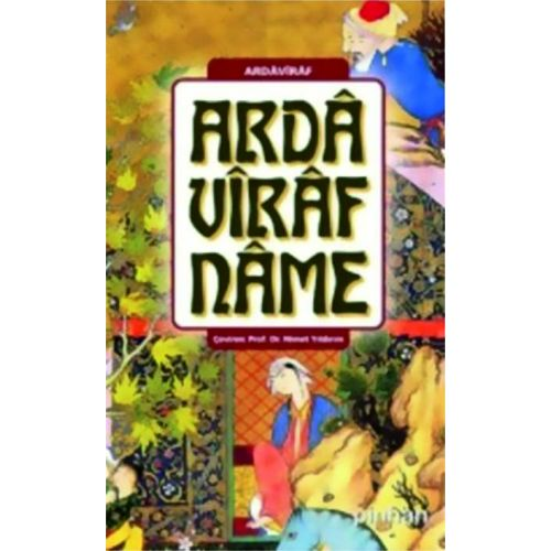 Ardavirafname: Cennet, Araf ve Cehennem