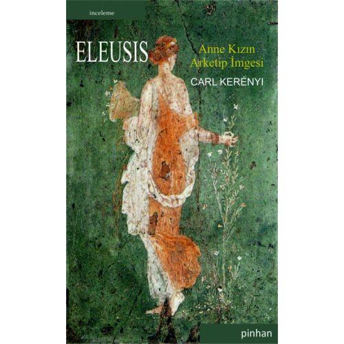 Eleusis: Anne Kızın Arketip İmgesi