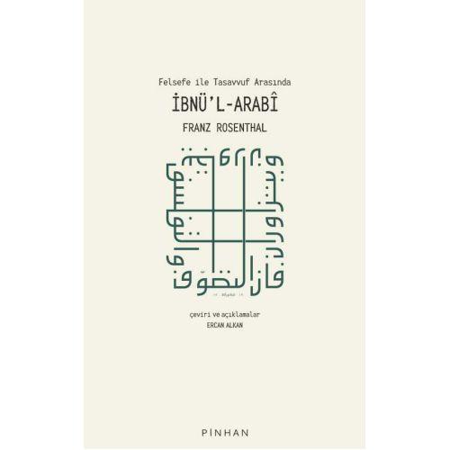 Felsefe ile Tasavvuf Arasında İbnü'l-Arabî