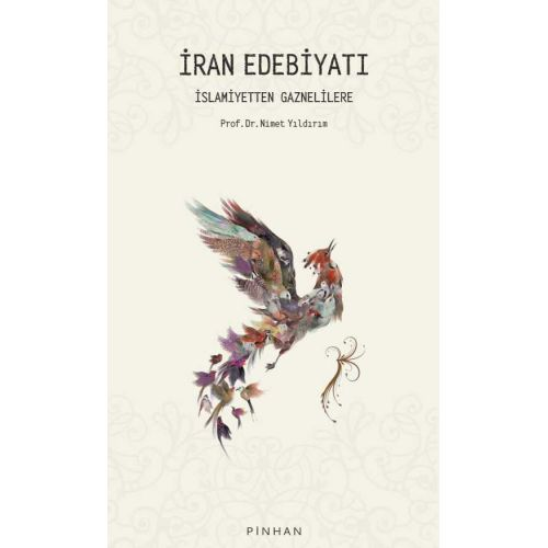 İran Edebiyatı: İslamiyet'ten Gazneliler'e