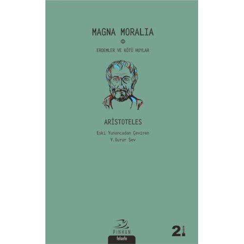 Magna Moralia: Erdemler ve Kötü Huylar