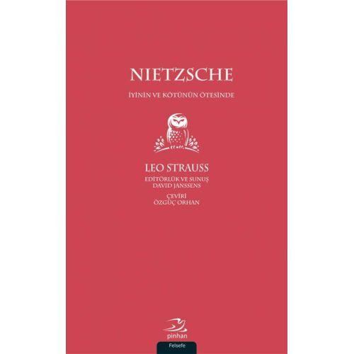 Nietzsche: İyinin ve Kötünün Ötesinde