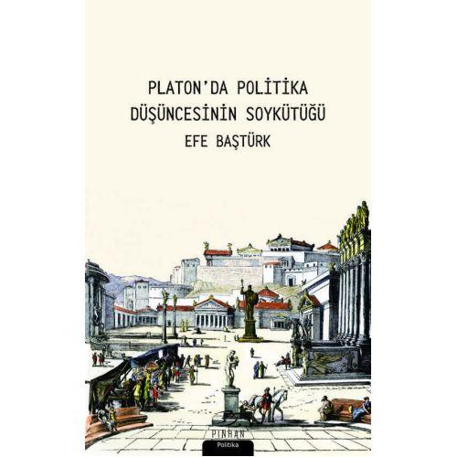 Platon'da Politika Düşüncesinin Soykütüğü